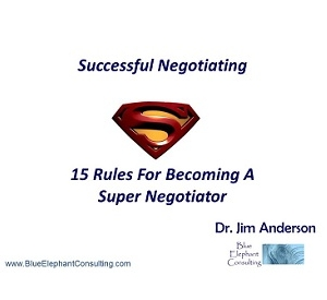 Dr. Anderson Presents The 15 Rules For Becoming A Super Negotiator